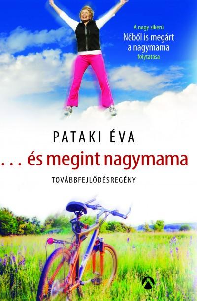 Pataki Éva - ...és megint nagymama