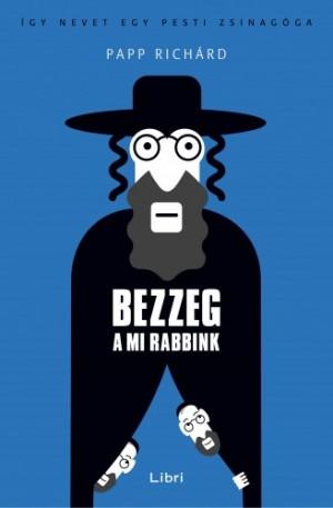 Papp Rich�rd - Bezzeg a mi rabbink