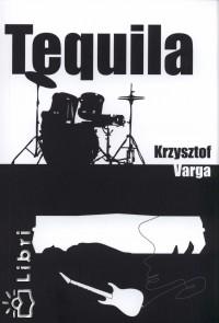 Krzysztof Varga - Tequila