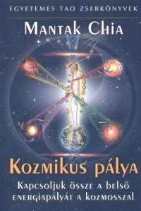 Mantak Chia - Kozmikus pálya