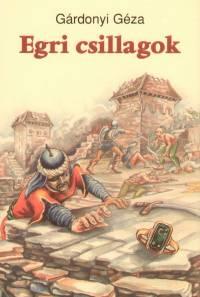 Könyv: Egri csillagok (Gárdonyi Géza)