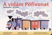 Jan Carek - Zdenek Miler - A vidám Pöfivonat