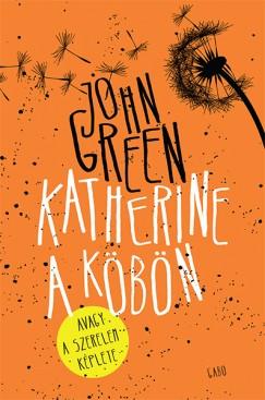 John Green - Katherine a köbön