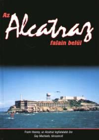 Frank Heaney - Gay Machado - Az Alcatraz falain belül