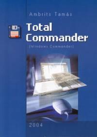 Ambrits Tamás - Total Commander (Windows Commander) 2004