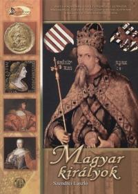 Szendrei László - Magyar királyok