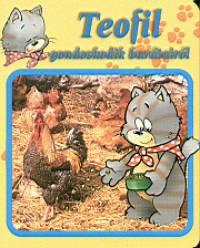 - Teofil gondoskodik barátairól