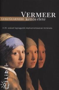 Luigi Guarnieri - Vermeer kettős élete