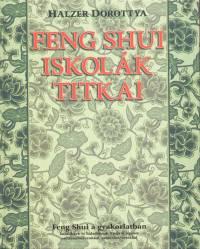 Halzer Dorottya - Feng Shui iskolák titkai