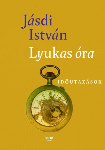 Jásdi István - Lyukas óra