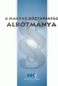 Dr. Szilner György  (Szerk.) - A Magyar Köztársaság Alkotmánya