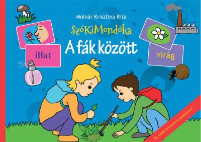 Molnár Krisztina Rita - SzóKiMondóka - A fák között
