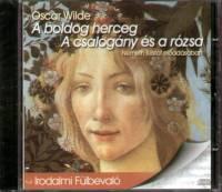 Oscar Wilde - Németh Kristóf - A boldog herceg - A csalogány és a rózsa