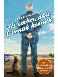 Backman Fredrik - Az ember, akit Ovénak hívnak