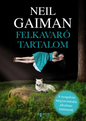 Neil Gaiman - Felkavar� tartalom