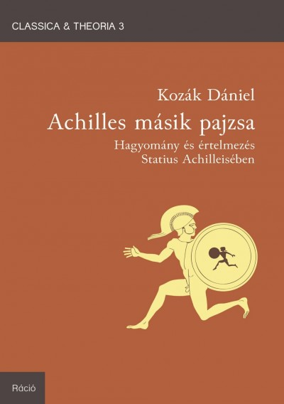 Kozák Dániel - Achilles másik pajzsa