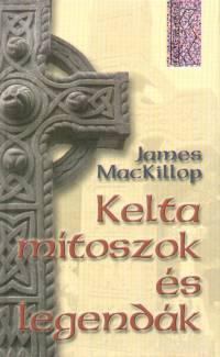 James Mackillop - Kelta mítoszok és legendák