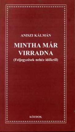 Aniszi Kálmán - Mintha már virradna