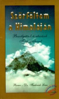 Dr. Frederick Lenz - Szörföltem a Himaláján