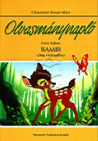Chászárné Simon Alice - Felix Salten - Olvasmánynapló - Bambi