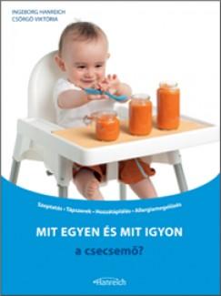Ingeborg Mag. Hanreich - Mit egyen és mit igyon a csecsemő?