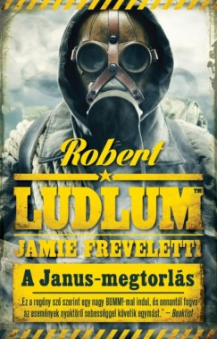Jamie Freveletti - Robert Ludlum - A Janus-megtorlás