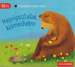 Katja Reider - Megvigasztallak, kismedvém