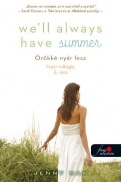 Jenny Han - Well Always Have Summer - Örökké nyár lesz (Nyár trilógia 3.) - Puhatábla