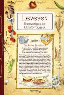 Edizioni Del Baldo  (Szerk.) - Levesek