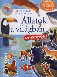 Campos Jiménez Mária  (Szerk.) - Állatok a világban