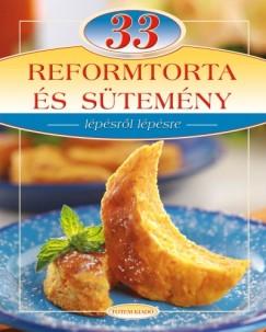 Liptai Zoltán - 33 reformtorta és sütemény