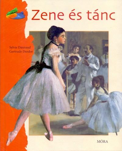Sylvie Dannaud - Gertrude Dordor - Zene és tánc