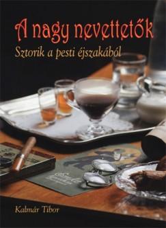 Kalmár Tibor - A nagy nevettetők