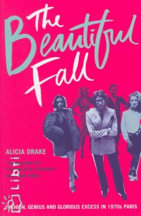 Alice Drake - The Beautiful Fall
