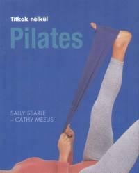 Cathy Meeus - Sally Searle - Titkok nélkül - Pilates