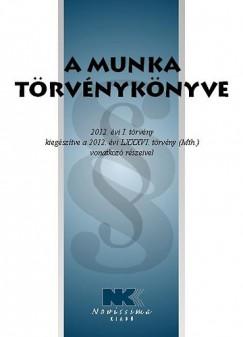 - A Munka Törvénykönyve - 2014. március 15.