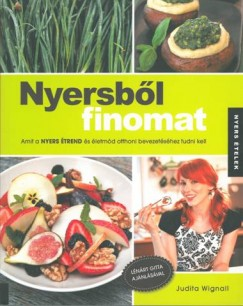 Judita Wignall - Nyersből finomat