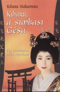 Kiharu Nakamura - Kiharu, a simbasi Gésa