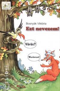 Bosnyák Viktória - Ezt nevezem!
