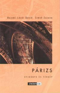 Bajomi-Lázár Dávid - Simek Zuzana - Párizs