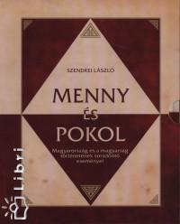 Szendrei László - Menny és pokol 1-2.