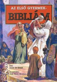Anne De Graaf - Az első gyermekbibliám