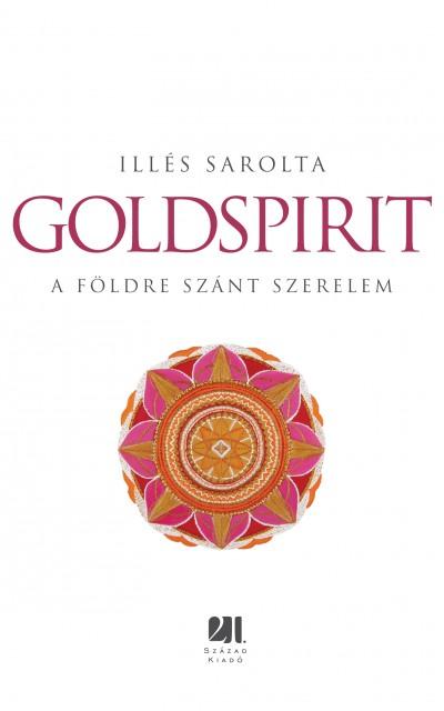 Illés Sarolta - Goldspirit
