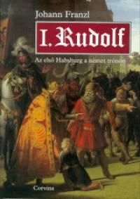Johann Franzl - I. Rudolf
