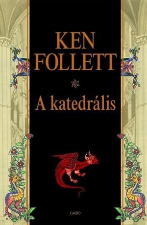 Ken Follett - A katedr�lis