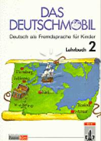 - Das Deutschmobil 2. - Lehrbuch