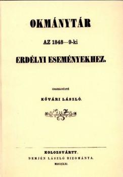 Kővári László - Okmánytár az 1848-9-ki erdélyi eseményekhez
