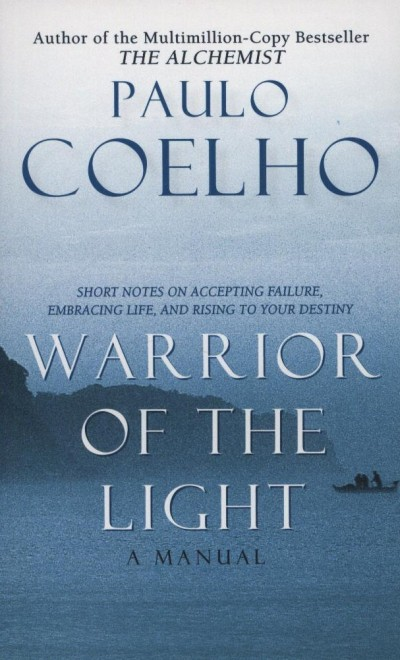 Paulo Coelho - Manual of the Warrior of the Light