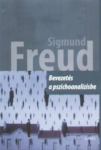 Sigmund Freud - Bevezetés a pszichoanalízisbe