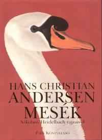 Hans Christian Andersen - Andersen mesék